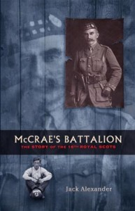 McCrae's Battalion - the story of the 16th Royal Scots